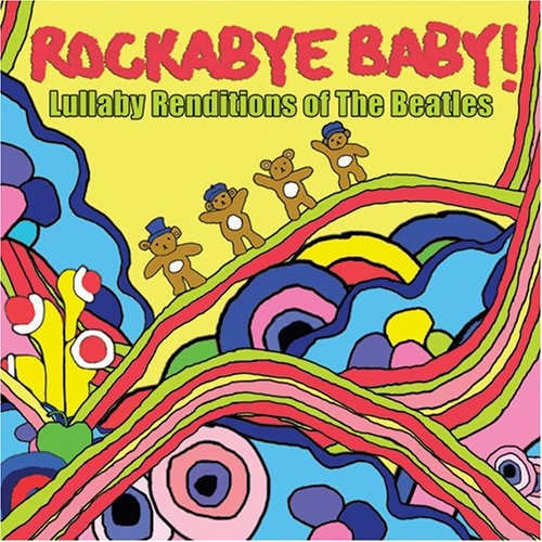 Rockabye Baby! Lullaby Renditions of The Beatles cover art