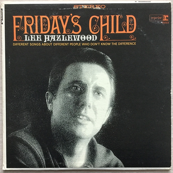 Lee Hazlewood Friday's Child Cover Art