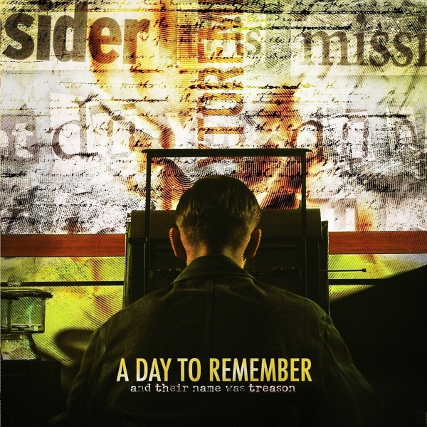 A Day to Remember And Their Name Was Treason cover art
