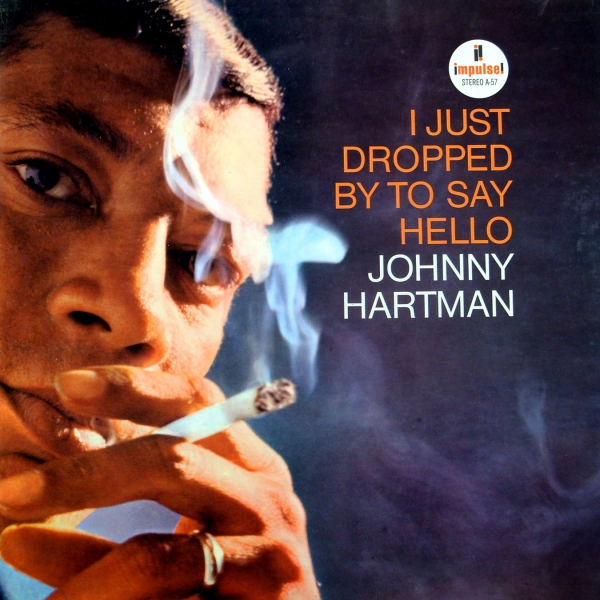 Johnny Hartman I Just Dropped by to Say Hello Cover Art