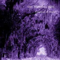 The Wishing Tree Carnival of Souls cover art
