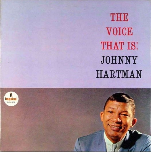 Johnny Hartman The Voice That Is! cover art