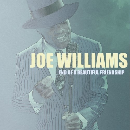 Joe Williams End of a Beautiful Friendship Cover Art