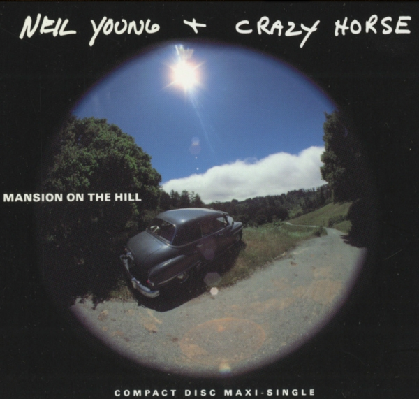 Neil Young & Crazy Horse Don't Spook the Horse / Mansion on the Hill Cover Art