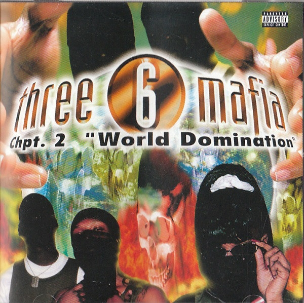 Three 6 Mafia Chapter 2: World Domination cover art