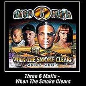 Three 6 Mafia When the Smoke Clears: Sixty 6, Sixty 1 cover art