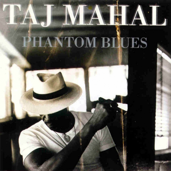 Taj Mahal Phantom Blues cover art