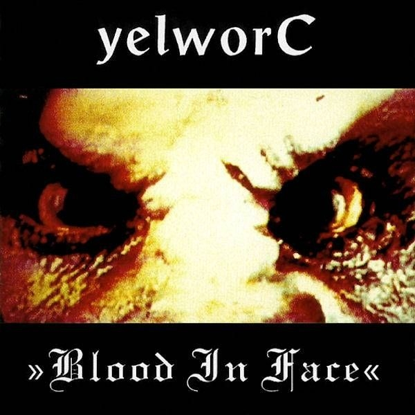 yelworC Blood in Face Cover Art