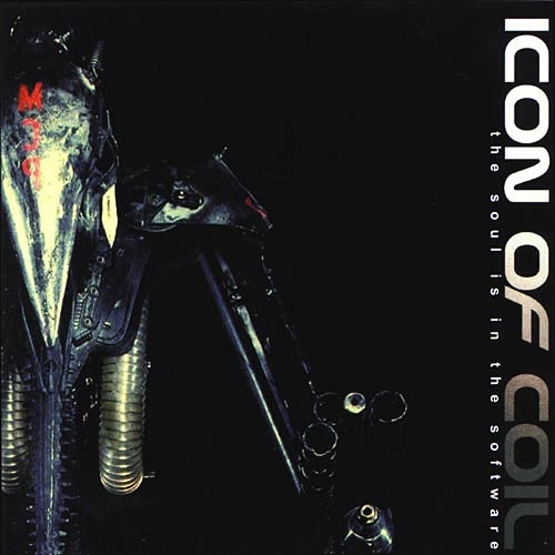Icon of Coil The Soul Is in the Software cover art