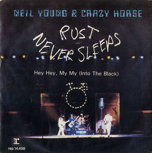 Neil Young & Crazy Horse Hey Hey, My My (Into the Black) Cover Art