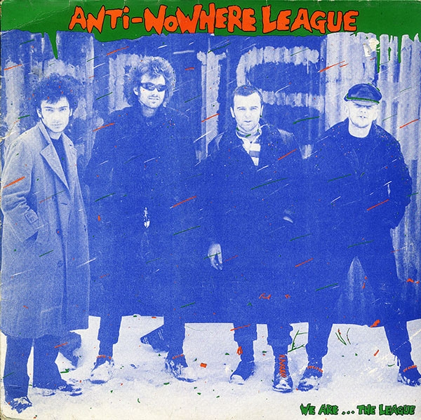 Anti-Nowhere League We Are... The League cover art