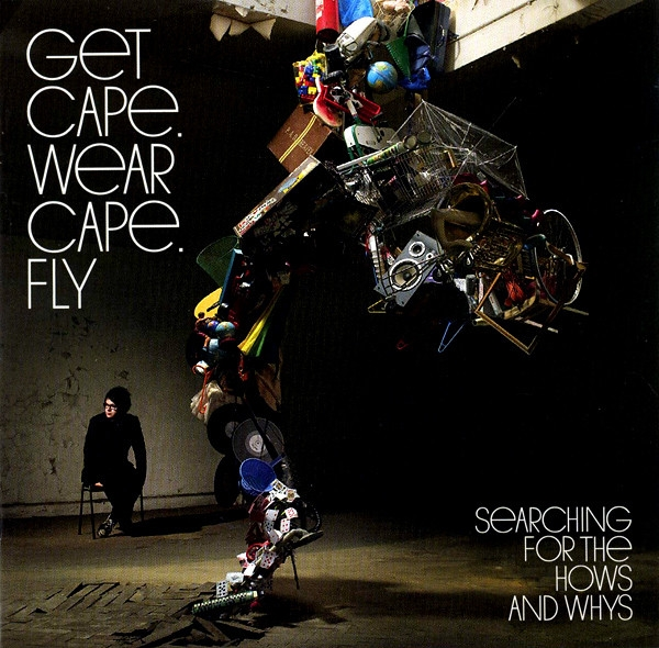 Get Cape. Wear Cape. Fly Searching for the Hows and Whys cover art