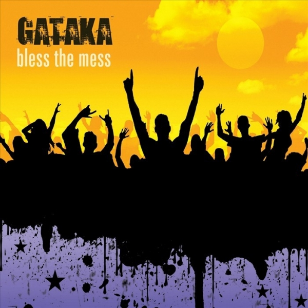 Gataka Bless the Mess Cover Art