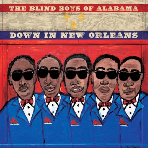 The Blind Boys of Alabama Down in New Orleans Cover Art