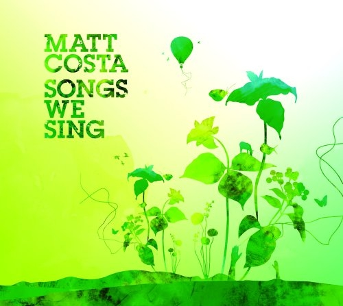 Matt Costa Songs We Sing Cover Art
