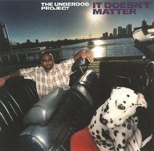 The Underdog Project It Doesn't Matter cover art