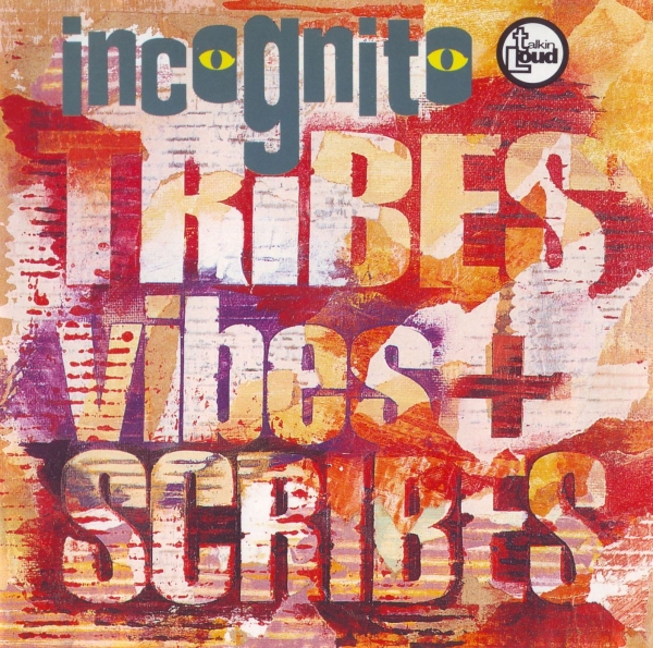 Incognito Tribes, Vibes and Scribes cover art