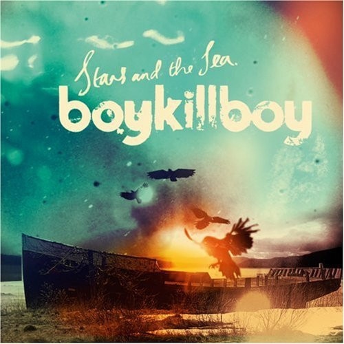 Boy Kill Boy Stars and the Sea cover art