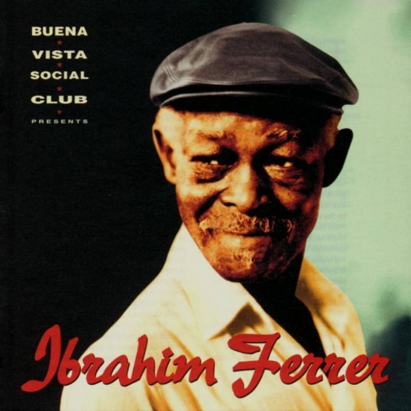 Ibrahim Ferrer Buena Vista Social Club presents Ibrahim Ferrer cover art