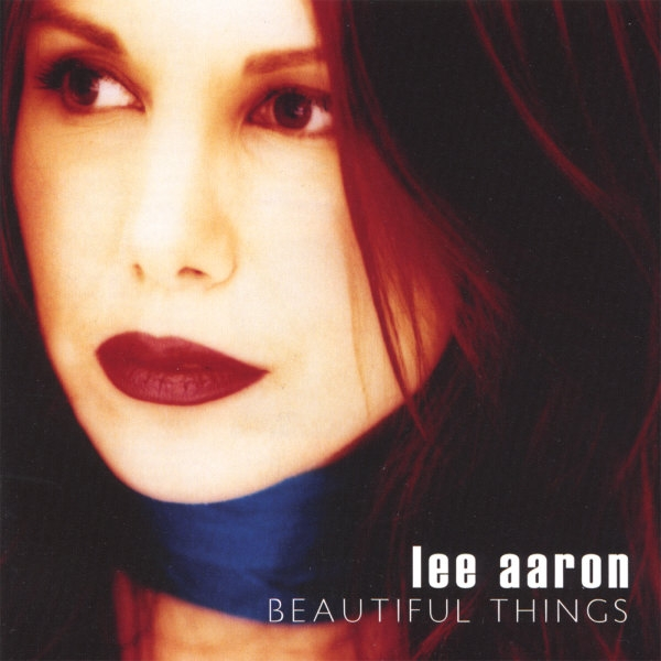 Lee Aaron Beautiful Things Cover Art