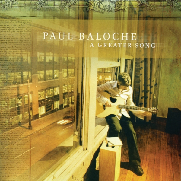 Paul Baloche A Greater Song cover art