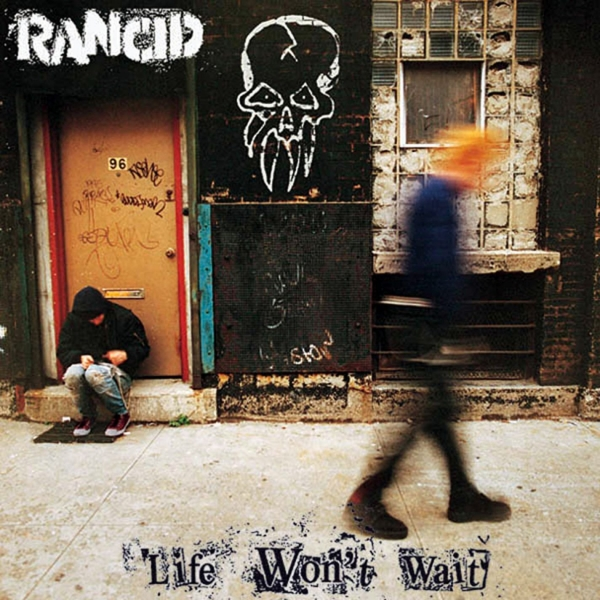 Rancid Life Won't Wait cover art