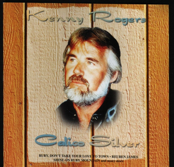 Kenny Rogers Calico Silver cover art