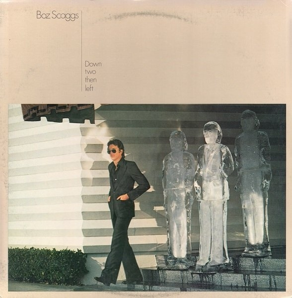 Boz Scaggs Down Two Then Left Cover Art