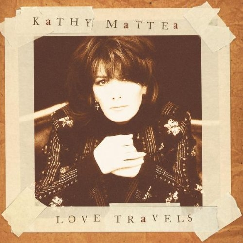 Kathy Mattea Love Travels cover art