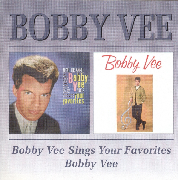 Bobby Vee Bobby Vee Sings Your Favorites / Bobby Vee cover art