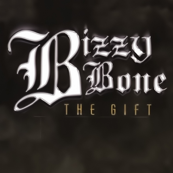 Bizzy Bone The Gift cover art