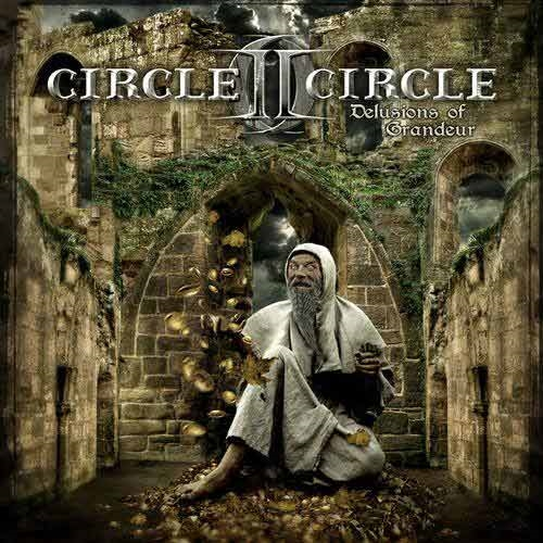 Circle II Circle Delusions of Grandeur cover art