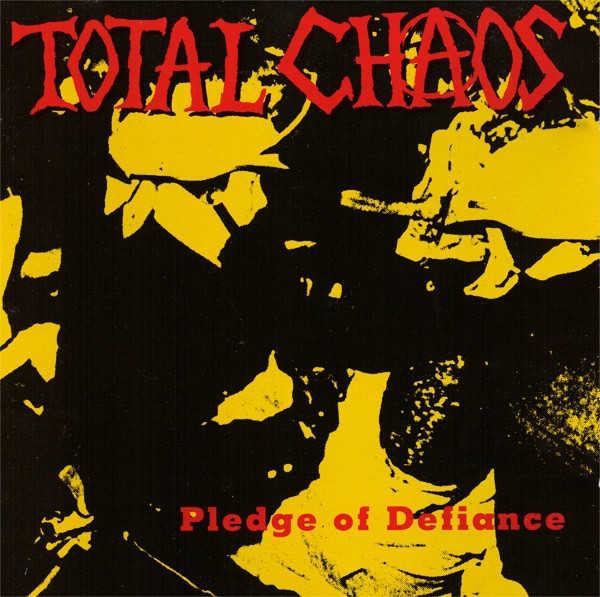 Total Chaos Pledge of Defiance Cover Art