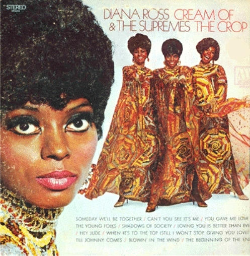 Diana Ross & The Supremes Cream of the Crop Cover Art