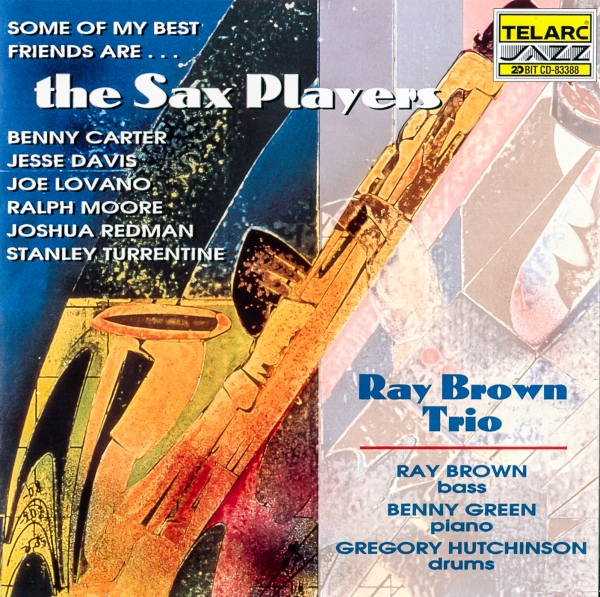 The Ray Brown Trio Some of My Best Friends Are... The Sax Players cover art