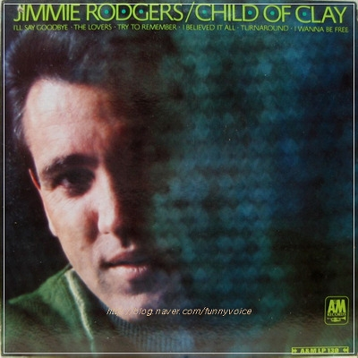 Jimmie Rodgers Child of Clay Cover Art