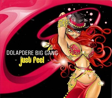 Dolapdere Big Gang Just Feel cover art