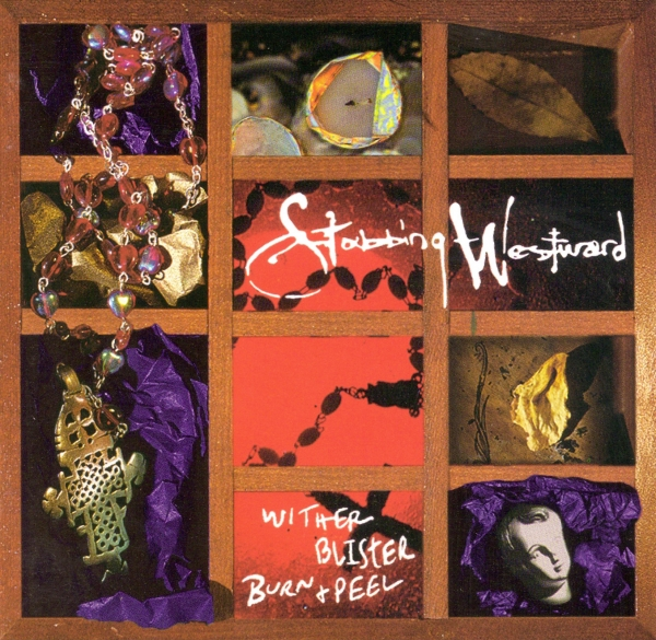 Stabbing Westward Wither Blister Burn + Peel cover art