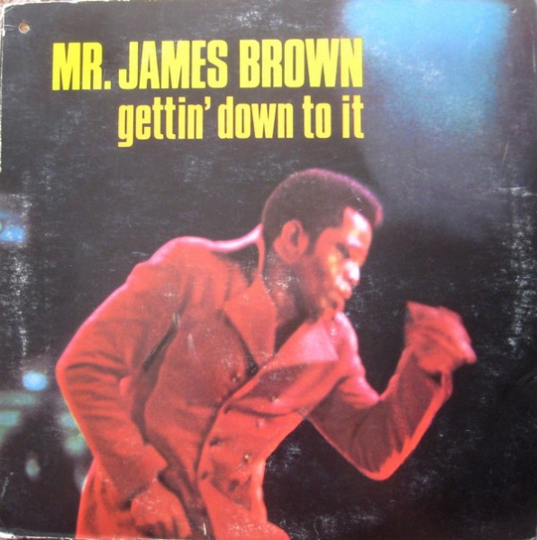 James Brown Gettin' Down to It cover art