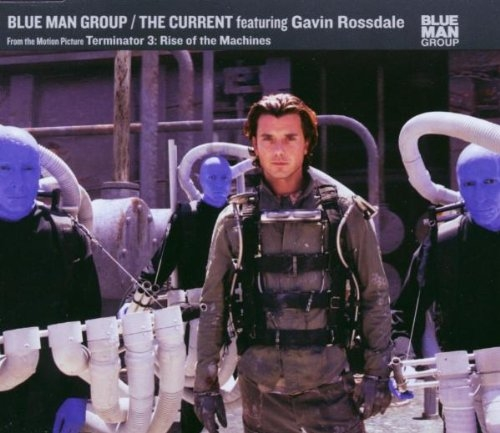 Blue Man Group feat. Gavin Rossdale The Current Cover Art