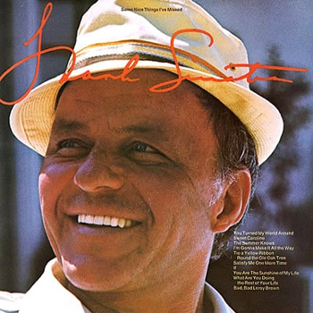 Frank Sinatra Some Nice Things I've Missed Cover Art