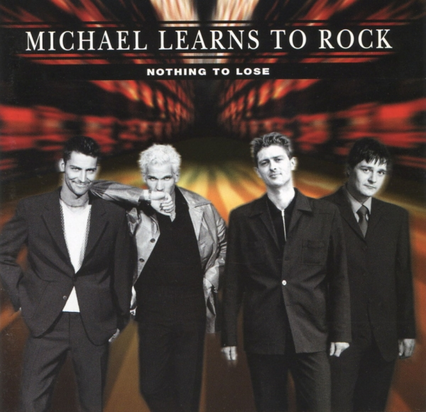 Michael Learns to Rock Nothing to Lose cover art