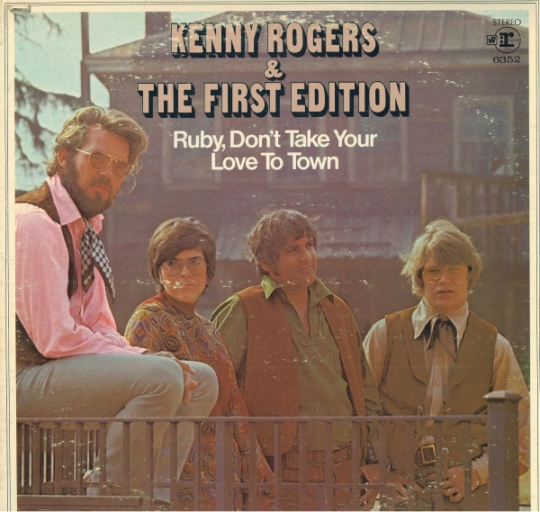 Kenny Rogers & The First Edition Ruby, Don't Take Your Love to Town Cover Art