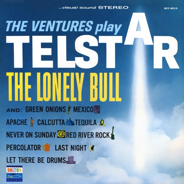 "The Ventures The Ventures Play ""Telstar"", ""The Lonely Bull"" and Others Cover Art"