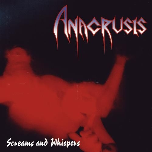 Anacrusis Screams and Whispers cover art