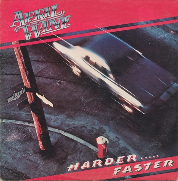 April Wine Harder.....Faster Cover Art