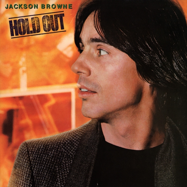 Jackson Browne Hold Out cover art