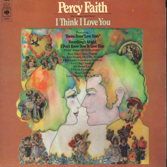 Percy Faith, His Orchestra and Chorus I Think I Love You Cover Art