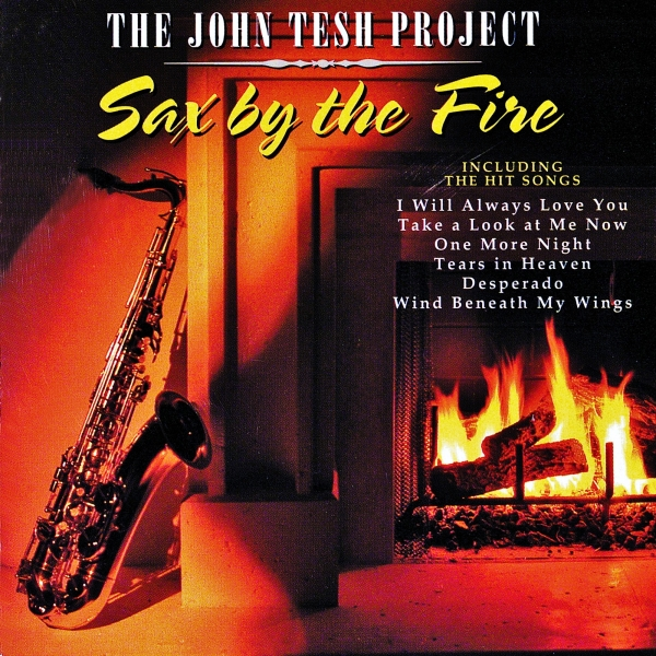 John Tesh Sax by the Fire cover art