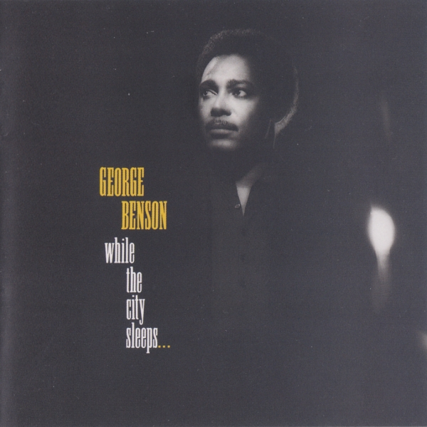George Benson While the City Sleeps... cover art